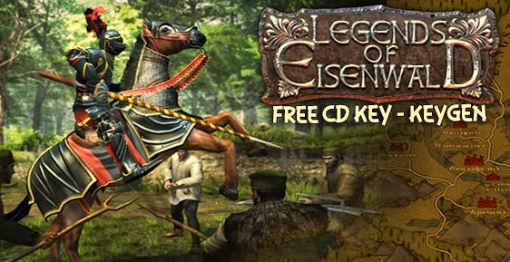 how to get Legends of Eisenwald free cd key (steam code)