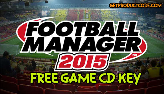 Football Manager 2015 free steam product codes