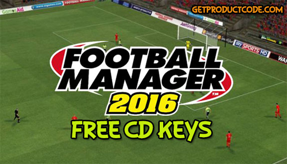 Football Manager 2016 free product keys