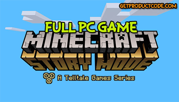 Minecraft Story Mode free full game