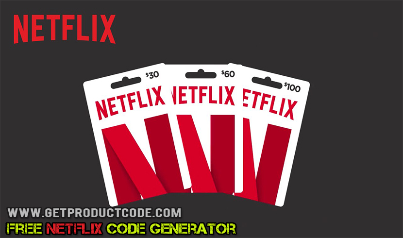 Free NetFlix Gift Card Codes